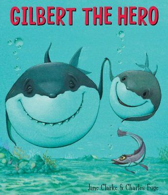 Gilbert the Hero by Clarke, Jane Book The Cheap Fast Free Post