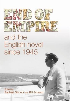 End Of Empire And The English Novel Cb BOOKH NEW