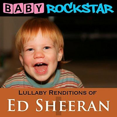 Baby Rockstar-Lullaby Renditions Of Ed Sheeran Plus CD NEW