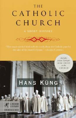 NEW The Catholic Church By Professor Hans Kung Paperback Free Shipping
