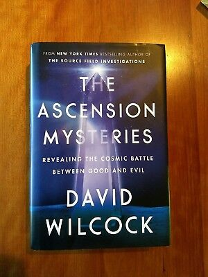 The Ascension Mysteries : Revealing the Cosmic Battle Between Good and Evil by …