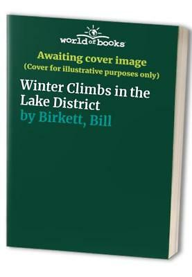 Winter Climbs in the Lake District by Birkett, Bill Paperback Book The Cheap