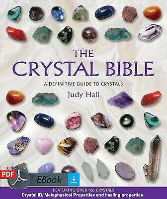 The Crystal Bible - Complete guide to crystals, Metaphysical Properties - EBook