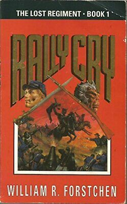The Lost Regiment 1: Rally Cry: Rally Cry v... by Forstchen, William R Paperback