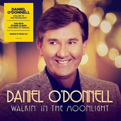 Daniel O'Donnell : Walkin' in the Moonlight CD (2018)