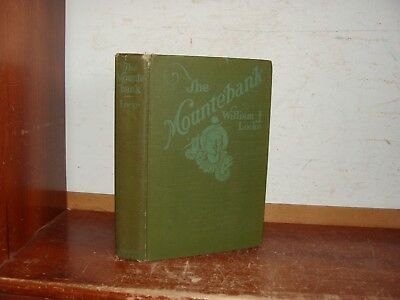 Old THE MOUNTEBANK Book 1921 WILLIAM J LOCKE WWI MILITARY STORY SOLDIER INFANTRY