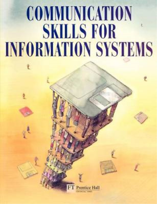 Communication Skills for Information Systems, Tony Warner, Used; Good Book