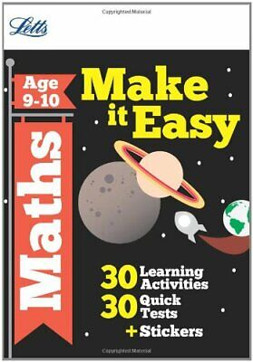 Maths Age 9-10 (Letts Make It Easy Complete Editions), Broadbent, Paul & Patilla