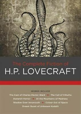 NEW The Complete Fiction of H. P. Lovecraft By H. P. Lovecraft Hardcover