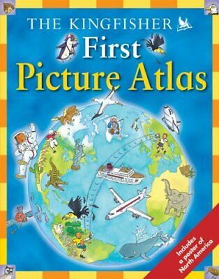 The Kingfisher First Picture Atlas by Chancellor, Deborah Book The Cheap Fast