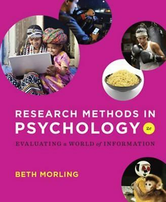 Research Methods in Psychology Evaluating a World of Information Morling 2nd Ed