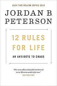 12 Rules for Life : An Antidote to Chaos by Jordan Peterson 2018 PDF-KINDLE-EPUB