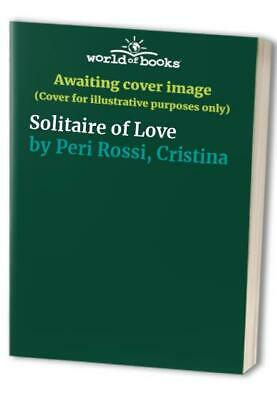 Solitaire of Love by Peri Rossi, Cristina Paperback Book The Cheap Fast Free