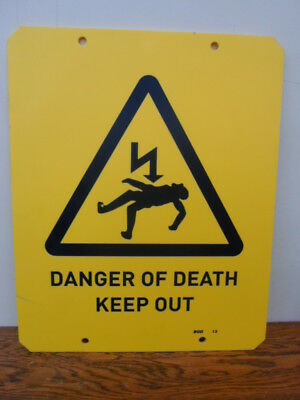 Large vintage yellow sign, Danger of Death Keep Out, man cave, shed, garage