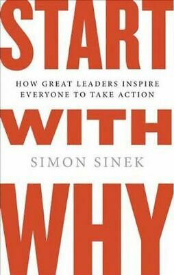 NEW Start with Why  By Simon Sinek Hardcover Free Shipping