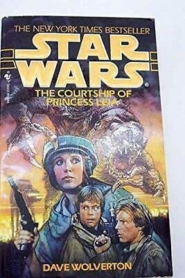 Star Wars: The Courtship of Princess Leia: The Co... by Wolverton, Dave Hardback