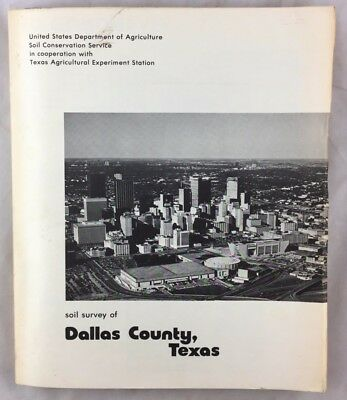 Soil Survey of Dallas County Texas US Dept of Agriculture Study w Maps