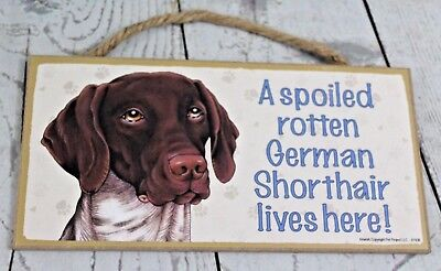 German Shorthair Pointer Sign Love and Laughter Dog USA