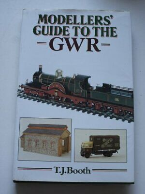 MODELLERS' GUIDE TO THE GWR by BOOTH, T. J. Hardback Book The Cheap Fast Free