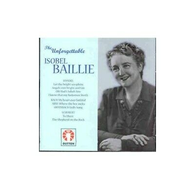 The Unforgettable Isobel Baillie -  CD AAVG The Cheap Fast Free Post The Cheap