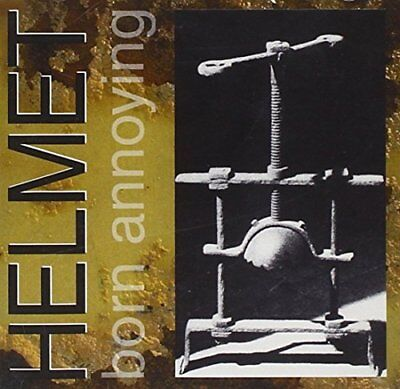 Helmet - Born Annoying - Helmet CD EYVG The Cheap Fast Free Post The Cheap Fast