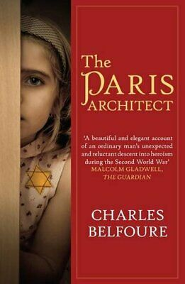 Paris Architect, The by Belfoure, Charles Book The Cheap Fast Free Post