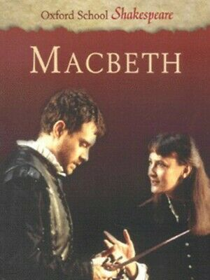 Oxford school Shakespeare: Macbeth by William Shakespeare Roma Gill (Paperback