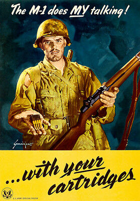 The M-1 Does My Talking! - 1945 - World War II - Propaganda Poster