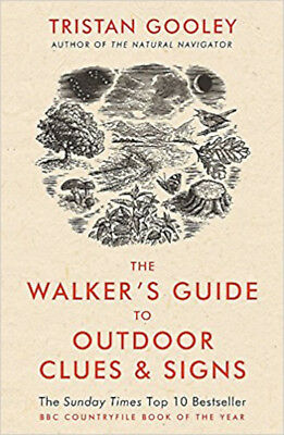 The Walker's Guide to Outdoor Clues and Signs, New, Gooley, Tristan Book