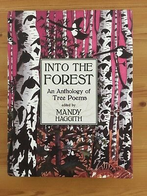 Into The Forest Anthology Tree Poems Hback Mandy Haggith Re-wild Celtic Pagan