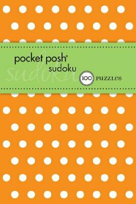 Pocket Posh Sudoku 14: 100 Puzzles by The Puzzle Society Book The Cheap Fast
