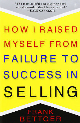 How I Raised Myself from Failure to Success in Selling (eBooks, 1992)