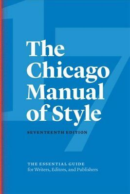 The Chicago Manual of Style by University of Chicago Press 9780226287058