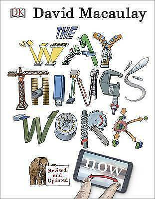 The Way Things Work Now, Ardley, Neil,Macaulay, David, New, Hardcover