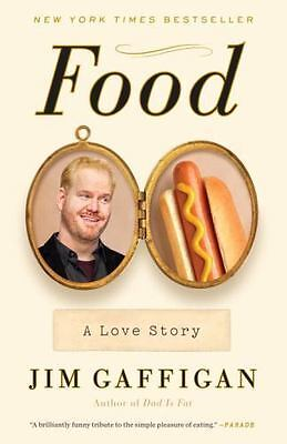 Food : A Love Story by Jim Gaffigan (Brand new book in plastic wrap)