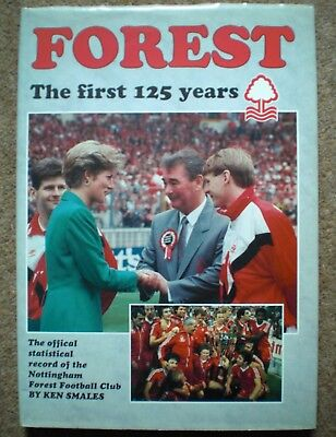 NOTTINGHAM FOREST FC BOOK The First 125 Years Official Memorabilia Ken Smales
