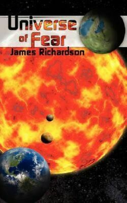NEW Universe of Fear By James Richardson Paperback Free Shipping