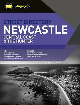 NEW Newcastle Central Coast & The Hunter Street Directory By UBD Gregory's