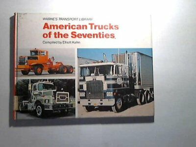 American Trucks of the Seventies (Warne's transport library) Book The Cheap Fast