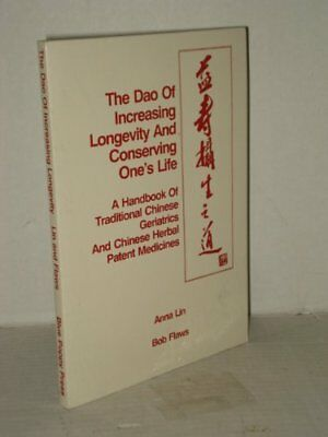 The Dao of Increasing Longevity and Conserving One's L... by Lin, Anna Paperback