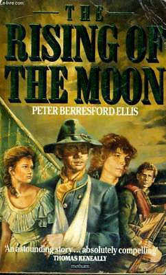 The Rising Of The Moon - Peter Berresford Ellis - 1988