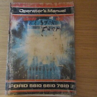 FORD NEW HOLLAND 5610 6610 7610 Tractor ORIGINAL Operators Owners Manual 1987