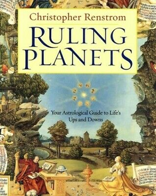 Ruling Planets: Your Astrological Guide to L... by Renstrom, Christophe Hardback