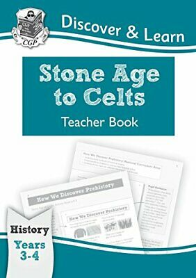 KS2 Discover & Learn: History - Stone Age to Celts Teacher Book,... by CGP Books