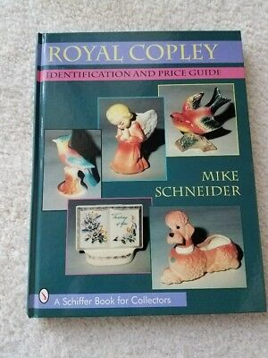 Royal Copley Identification and Price Guide by Mike Schneider