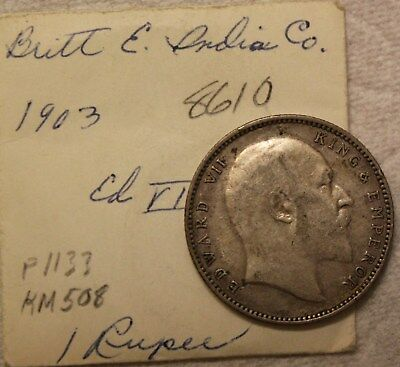 1903 East India Company One 1 Rupee Edward Vii King & Emperor Silver Coin