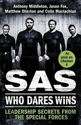 SAS: Who Dares Wins: Leadership Secrets from the Special Forces, Fox, Jason, Mid