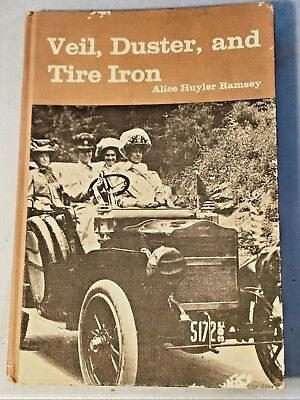 Veil, Duster, and Tire Iron Alice Huyler Ramsey Original Book signed by Author