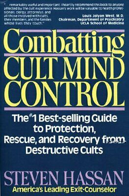 Combatting Cult Mind Control: The Number 1 Best-se... by Steven Hassan Paperback