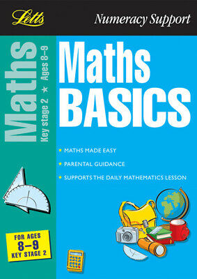 Letts numeracy support: Maths basics for ages 8-9, Key Stage 2 by Paul